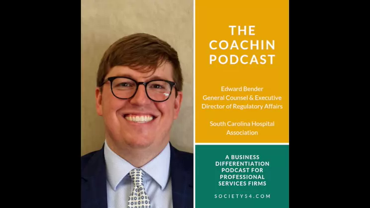 Enhancing Client Service Through Communication & Character - The CoachIN Podcast with Edward Bender, SCHA