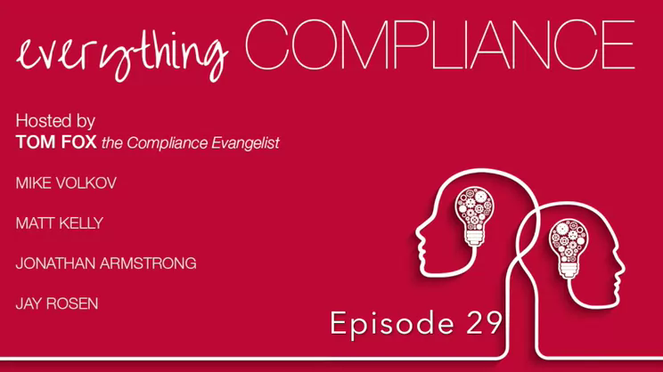 Everything Compliance-Episode 29, the Four of a Kind Edition