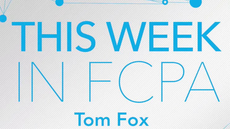 This Week in FCPA-Episode 77, the Home for the Holidays Edition