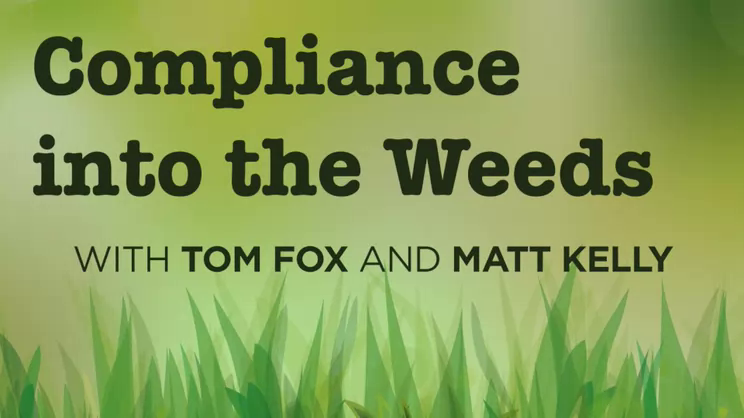 Compliance into the Weeds: Episode 103- Conspiracy or Coincidence?
