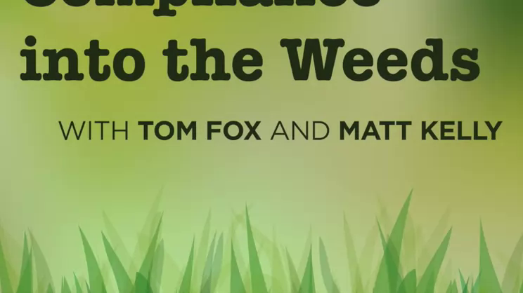 Compliance into the Weeds: Episode 95-Kavanaugh and Compliance