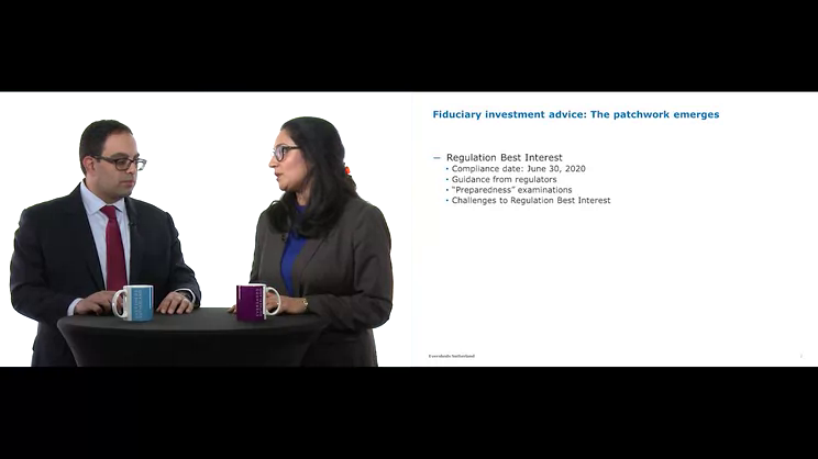 Videocast: Asset management regulation in 2020 videocast series – Fiduciary investment advice: The patchwork emerges