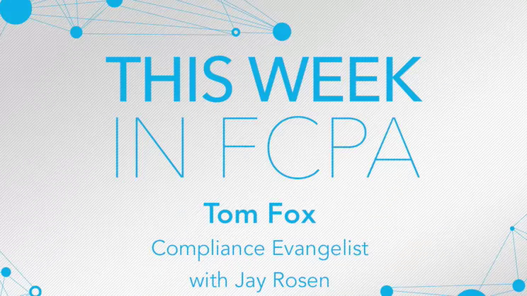This Week in FCPA-Episode 95, the March Madness is truly mad this year edition