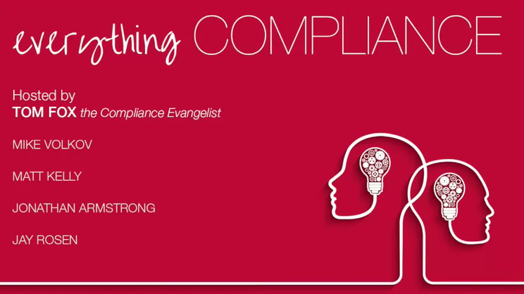 Everything Compliance-Episode 25, the One Year Wrap Up Edition