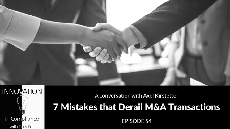 7 Mistakes that Derail M&A Transactions with Axel Kirstetter