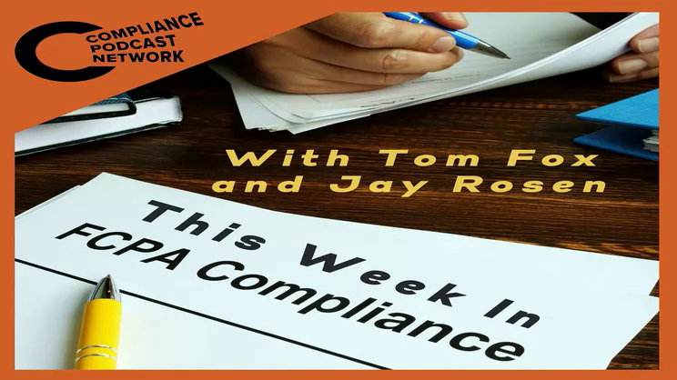 This Week in FCPA - Episode 270 - The Heading to October Edition