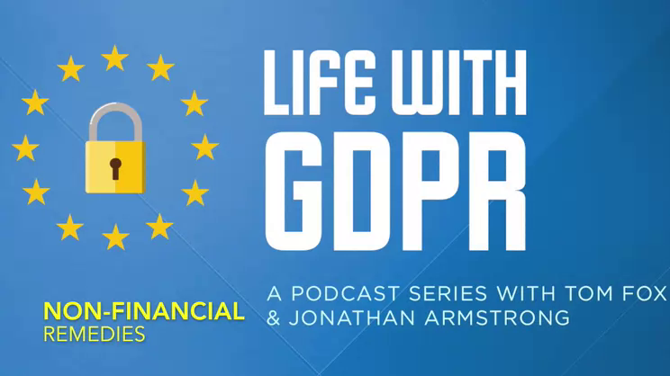 Life With GDPR: Episode 10 – Non-Monetary Penalties