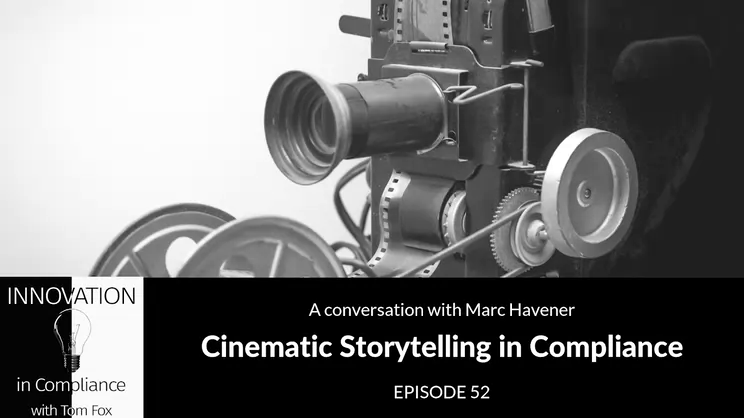 Cinematic Storytelling in Compliance with Marc Havener