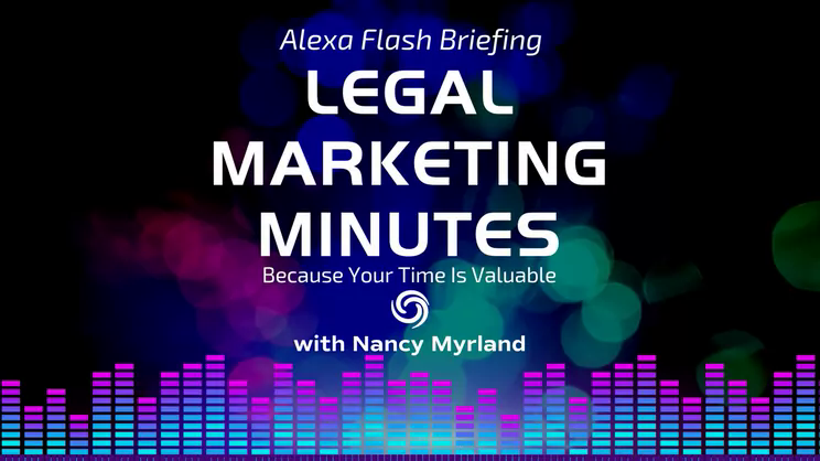 [Ep. 5] Legal Marketing Minutes: The Wrong Time To Show Up For Your Clients