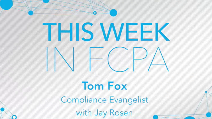 This Week in FCPA-Episode 121, week ending September 21, 2018 - the Go Blue edition