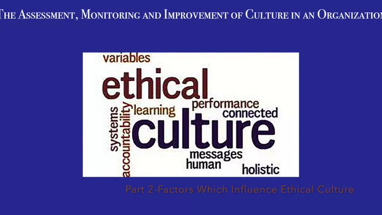 Ethical Culture-Episode 2: What factors influence the ethical culture of a company?