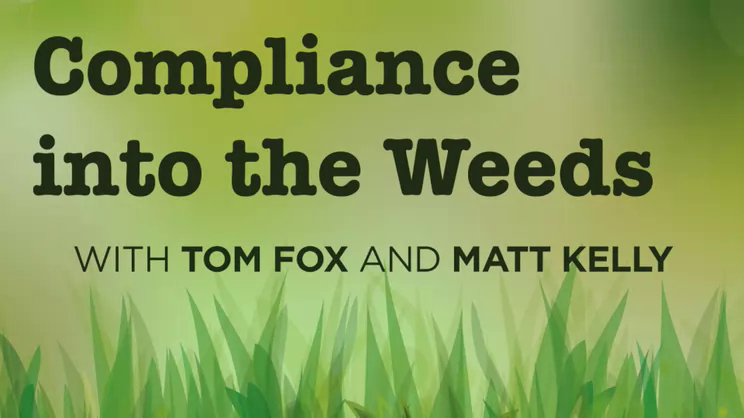Compliance into the Weeds-Episode 74, Continued Fallout from Somers