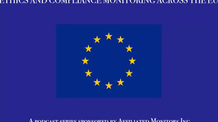 Ethics and Compliance Monitoring Across the EU and Beyond: Part IV- Developments of Monitoring in International Enforcement