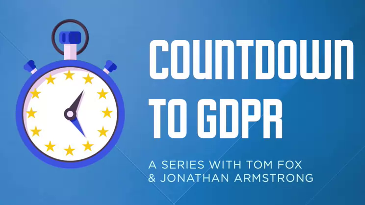 Countdown to GDPR-Episode 6, GDPR for Communications Professionals
