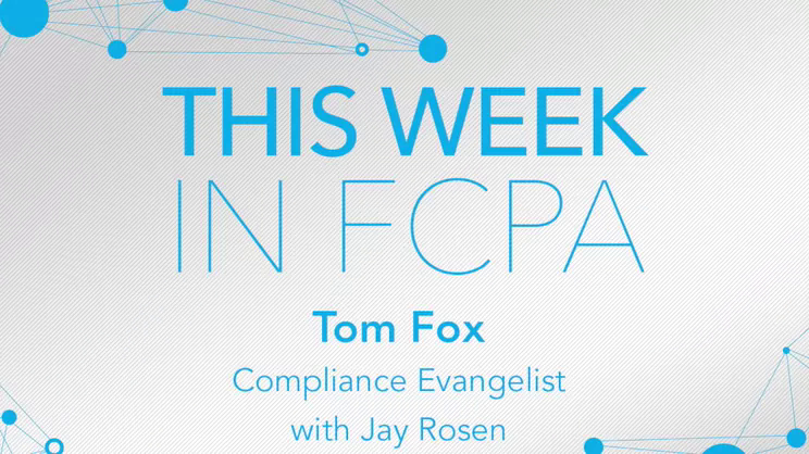 This Week in FCPA-Episode 84, the Playoffs are Here (for the Patriots) edition