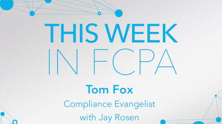 This Week in FCPA-Episode 132, week ending December 7, 2018 - the Farewell to George Bush edition