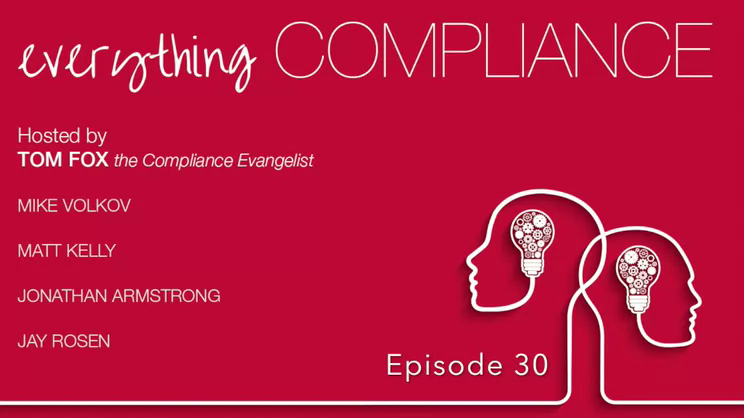 Everything Compliance-Episode 30, the Start of Summer Edition