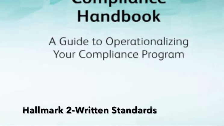 Hallmark II of the Ten Hallmarks of an Effective Compliance Program-Written Standards