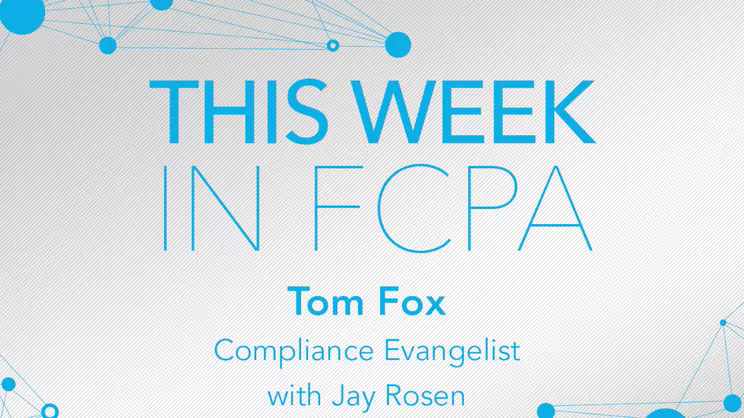 This Week in FCPA-Episode 188 – the Say it Ain't So edition