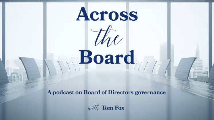 Across the Board-Episode 23- Amii Barnard-Bahn on Corporate Governance at Tesla Going Forward