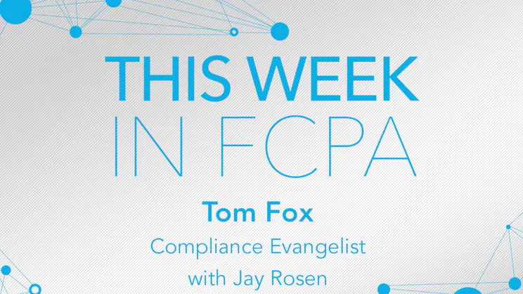 This Week in FCPA-Episode 175, week ending October 11, 2019 – the NBA Steps In It edition
