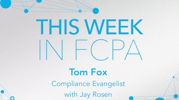 This Week in FCPA-Episode 116, the Free Press edition