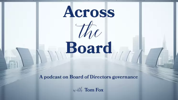 Across the Board-Episode 10 Sheila Hooda on Board Culture