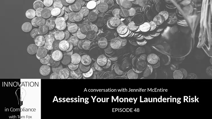 Assessing Your Money Laundering Risk with Jennifer McEntire